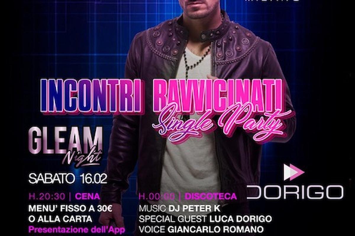 Pelledoca - Milano: 14/2 San Valentino, 15/2 Cena Cantata + Scent of a Woman, 16/2 Incontri Ravvicinati / Single Party