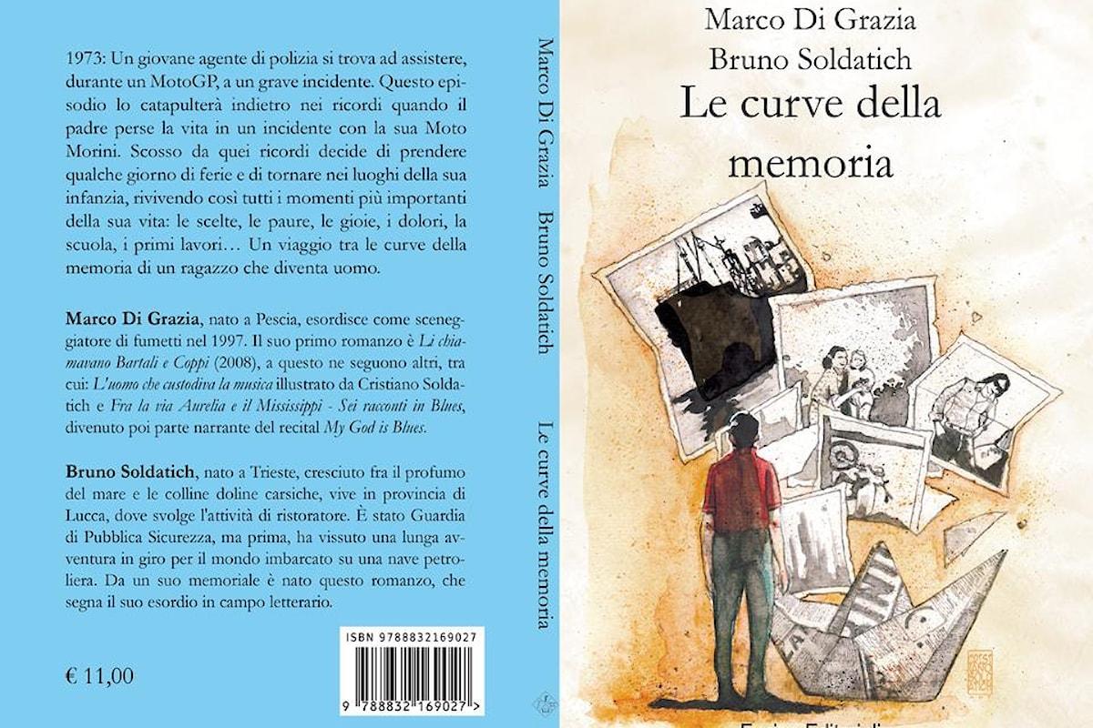 Le curve della memoria, un viaggio nel passato scritto da Marco Di Grazia e Bruno Soldatich