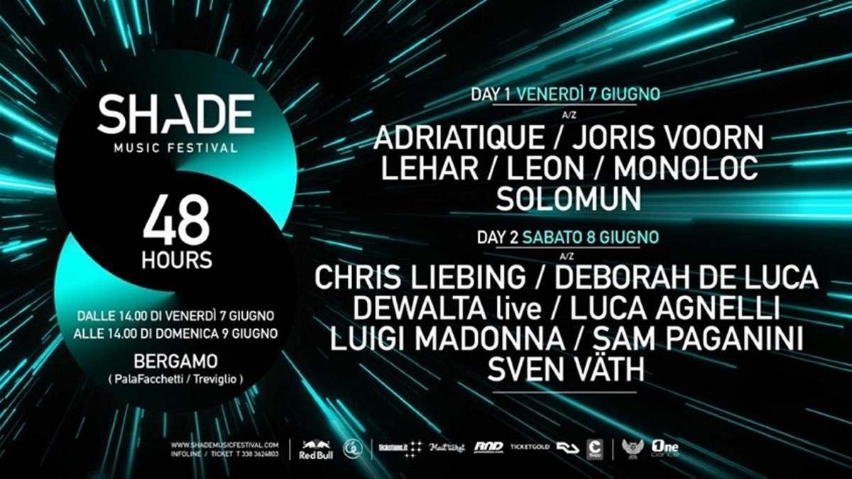 7 - 9 giugno: Shade Music Festival 2019 porta a Bergamo i protagonisti della scena elettronica mondiale
