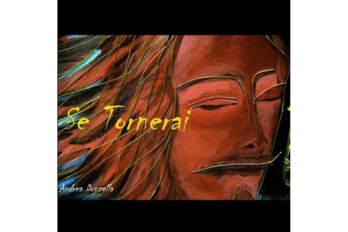 """Andrea Donzella, """"SE TORNERAI"""": in radio dal 22 marzo il secondo brano estratto dall'album """"MASCHERE"""""""