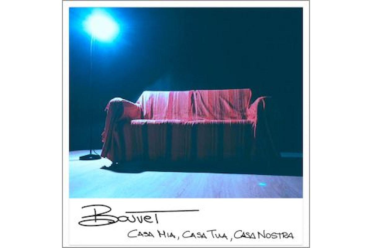 """Bouvet, """"CASA MIA, CASA TUA, CASA NOSTRA"""" è il secondo singolo del cantautore toscano"""