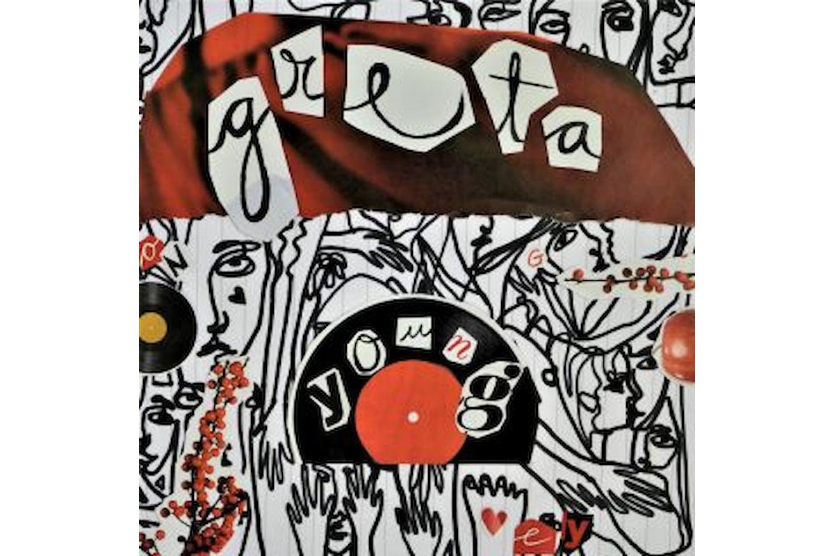 """GRETA """"YOUNG"""" in radio il singolo distribuito dalla Awal/Kobalt di New York e prodotto dai Boe Weaver"""