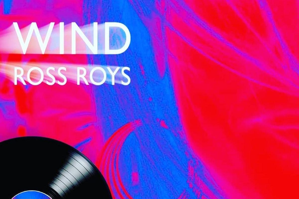 Ross Roys: con il singolo Wind si viaggia