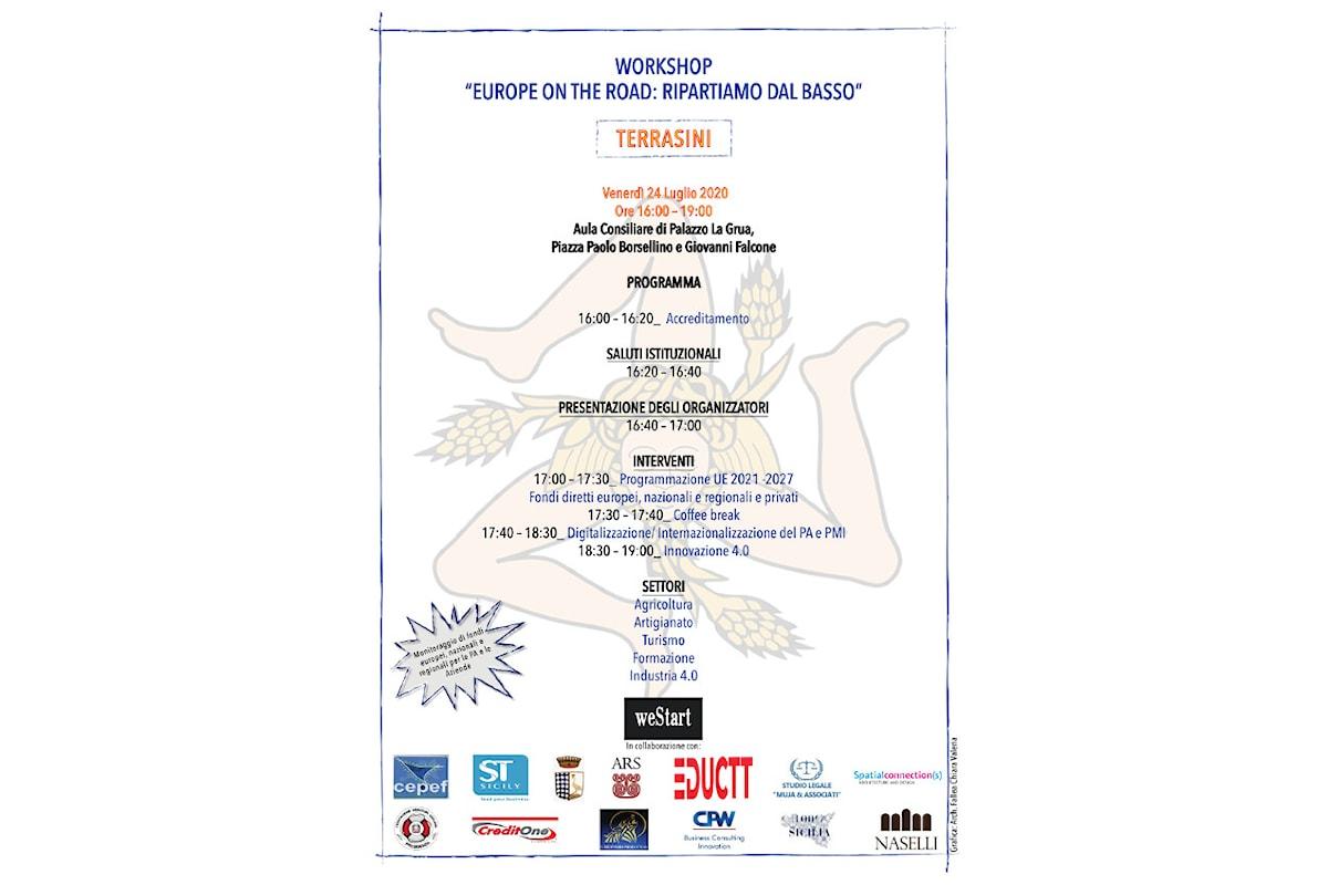 """A Terrasini """"Europe on the Road: Ripartiamo dal basso"""" - Palazzo La Grua - Aula Consiliare, 24 luglio ore 16.00"""