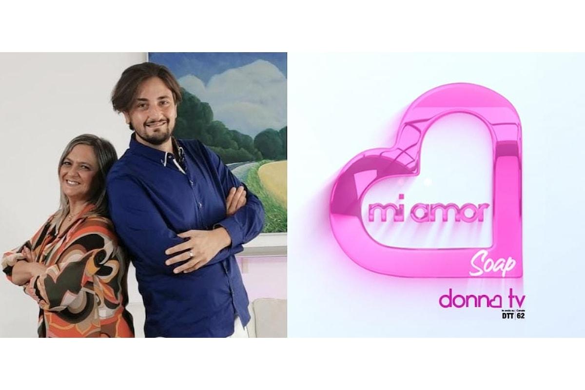 Mi Amor Soap su Donna tv condotto da Salvatore Sposito e Daria Graziosi