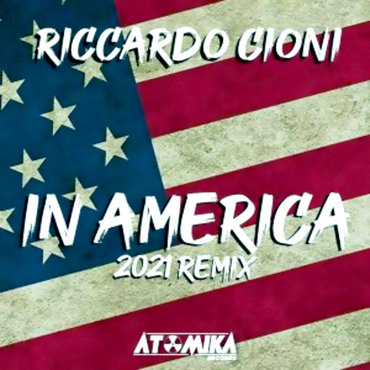 Riccardo Cioni - In America. Il remix di Luca Peruzzi & Matteo Sala esce l'11 dicembre 2020 su Atomika / Jaywork