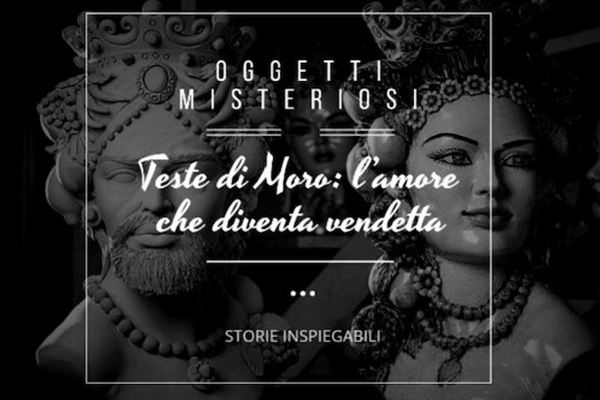 La leggenda delle Teste di Moro: l'amore che diventa vendetta