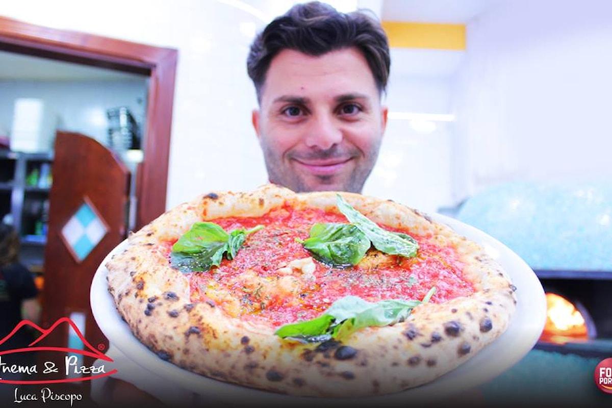 Luca Piscopo e la sua pizza doc  ANEMA & PIZZA