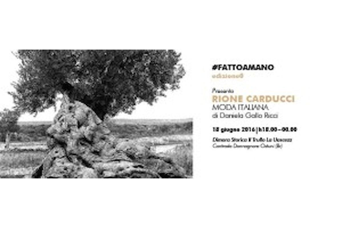 #FATTOAMANO – La moda Made in Italy: Rione Carducci protagonista
