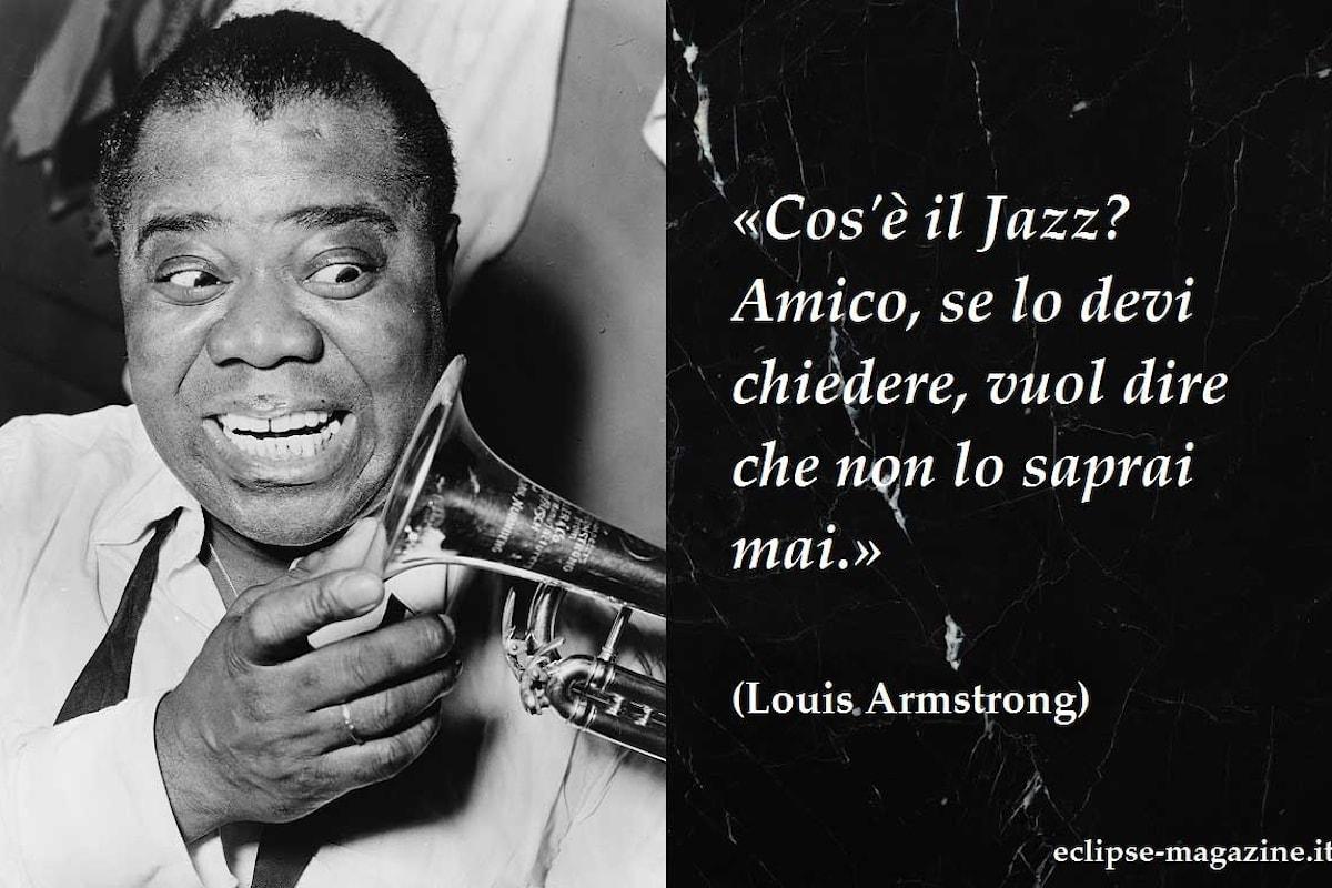 Aforisma di oggi, 16 Maggio: Louis Armstrong