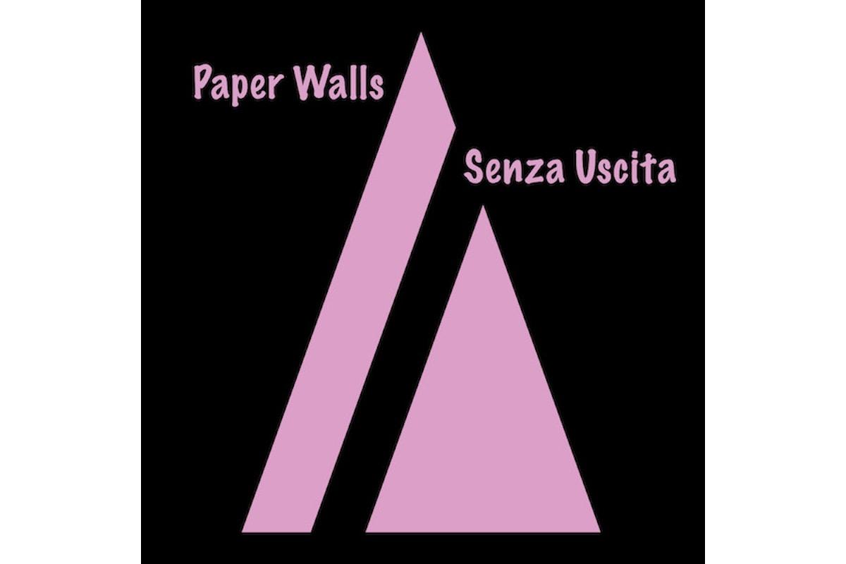 Senza uscita è il singolo dei Paper Walls