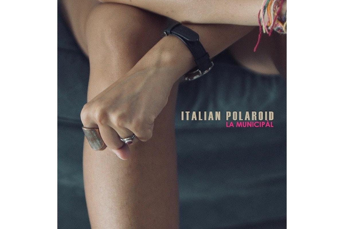 La Municipàl - ITALIAN POLAROID è il nuovo brano della band salentina