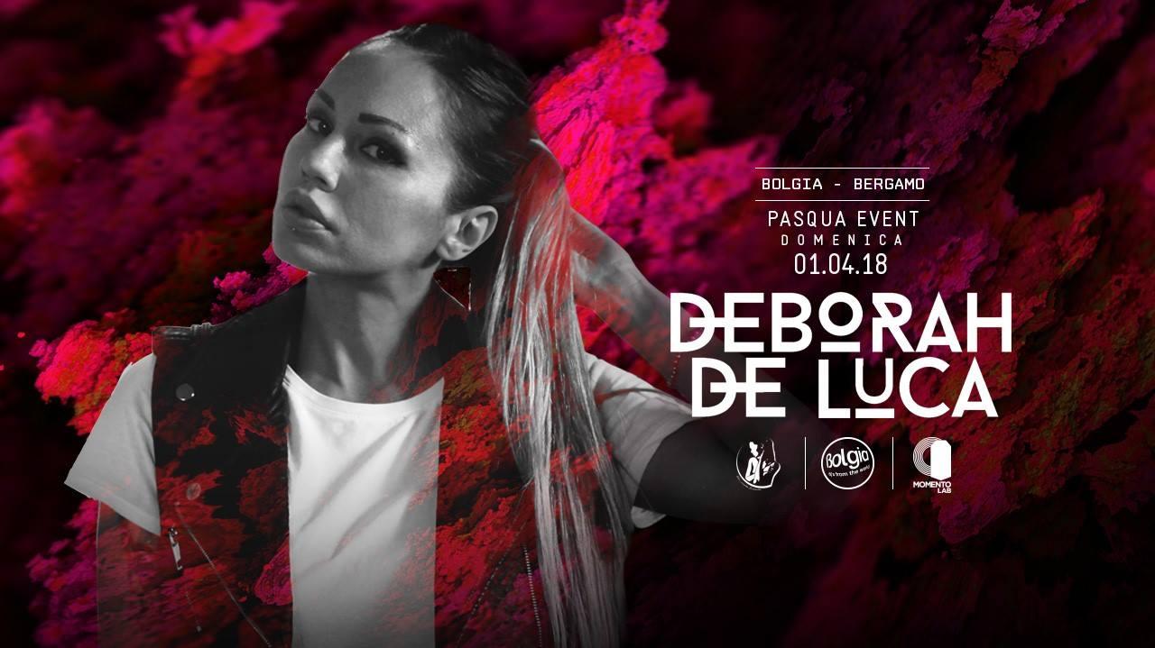 1 aprile. Deborah De Luca al Bolgia, Bergamo Pasqua Event