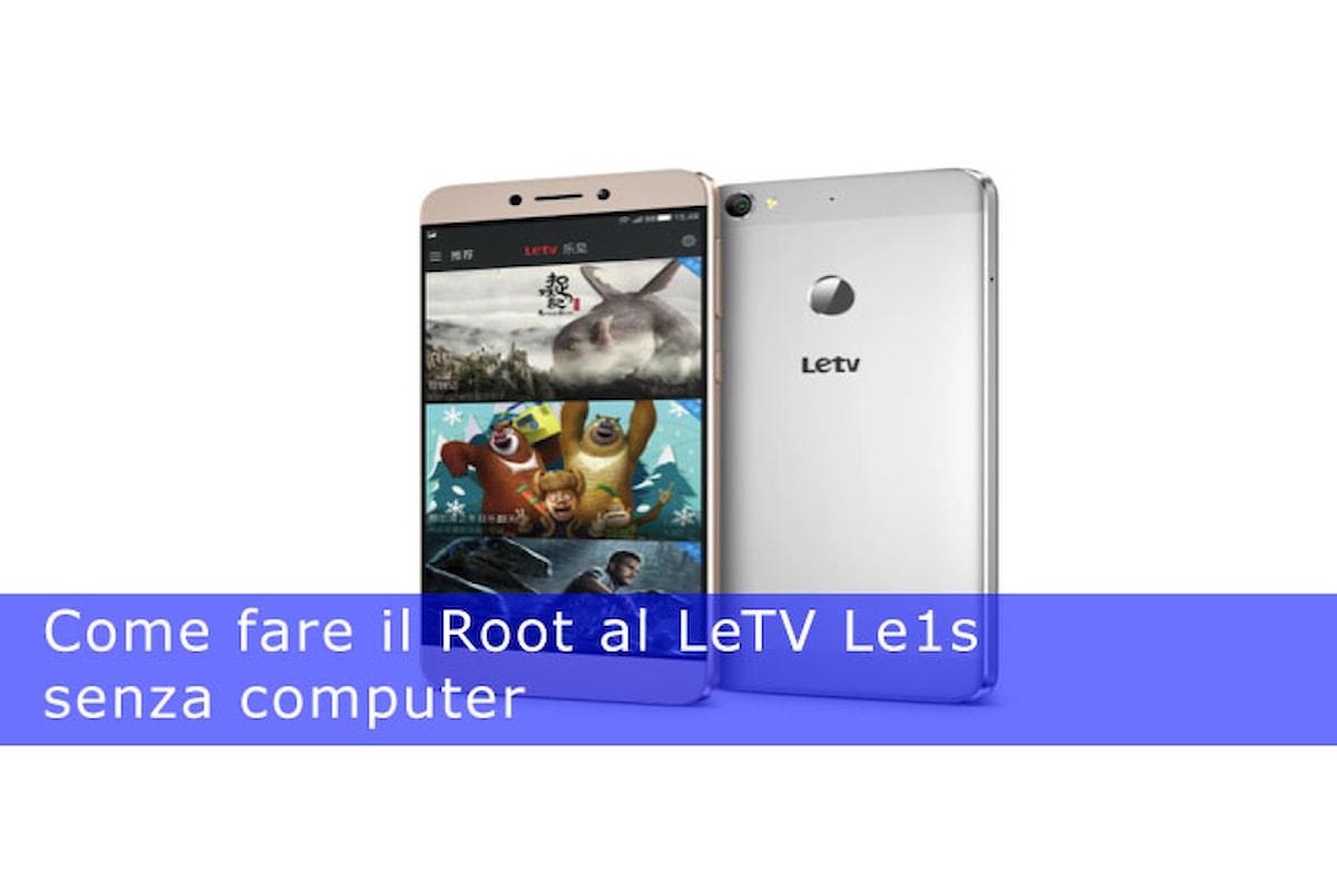 Facciamo il Root al LeTV Le1s senza computer