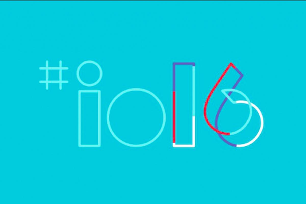 Google I/O 2016 , ecco le novità presentate