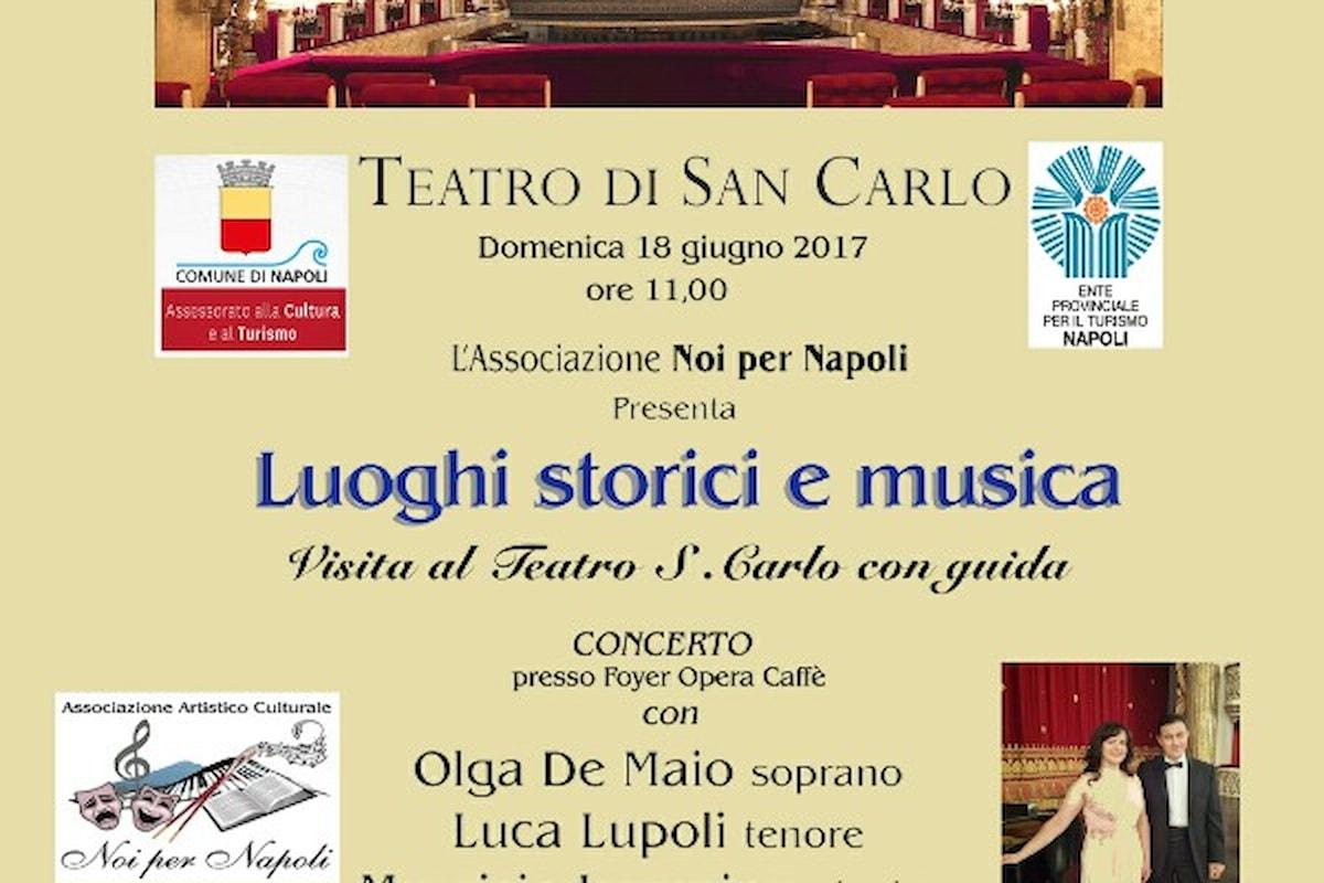 Luoghi Storici e Musica: Il Real Teatro di San Carlo