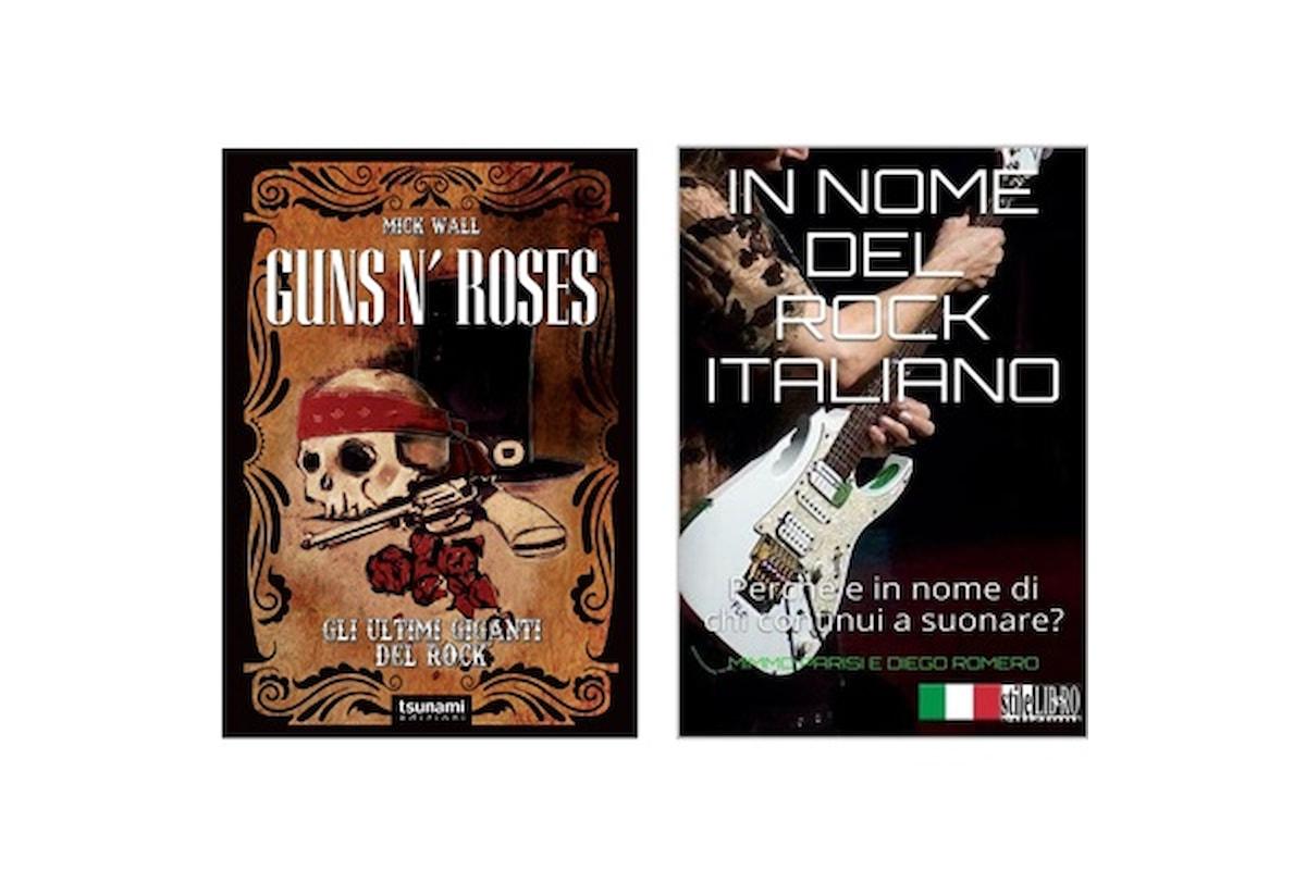 Due libri rock, 'Gun n' Roses. Gli ultimi giganti del rock' e 'In nome del rock italiano'