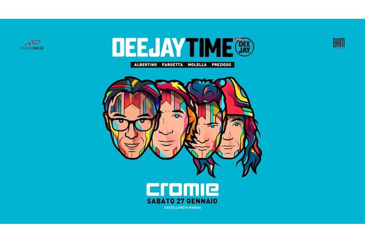 27 gennaio, Deejay Time al Cromie di Castellaneta Marina (TA)