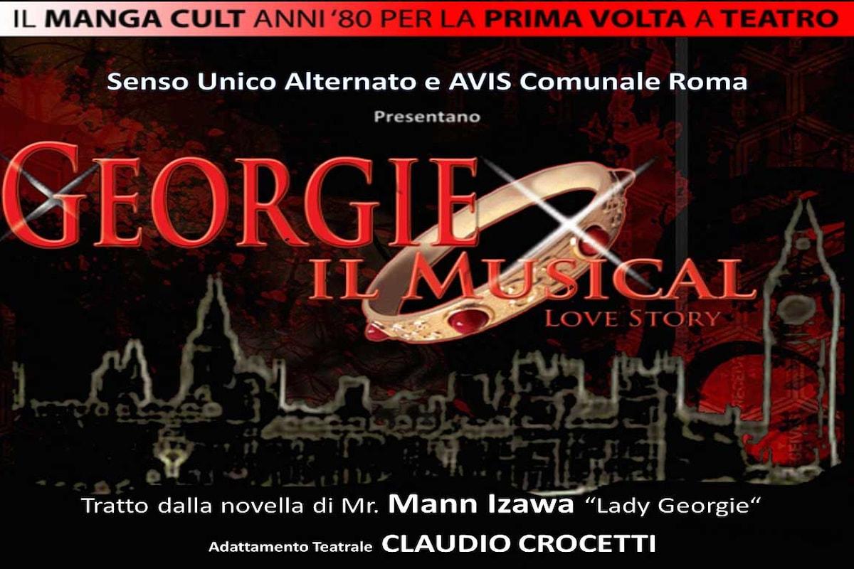 Debutta in prima nazionale al Teatro orione di Roma Georgie il Musical