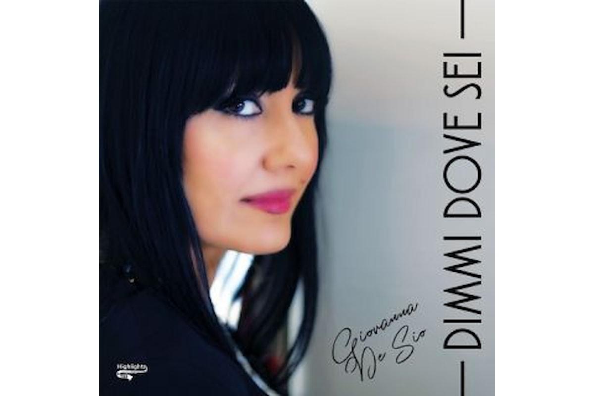 """Giovanna De Sio """"DIMMI DOVE SEI"""" è la nuova produzione musicale nazionale ed internazionale della cantante napoletana"""