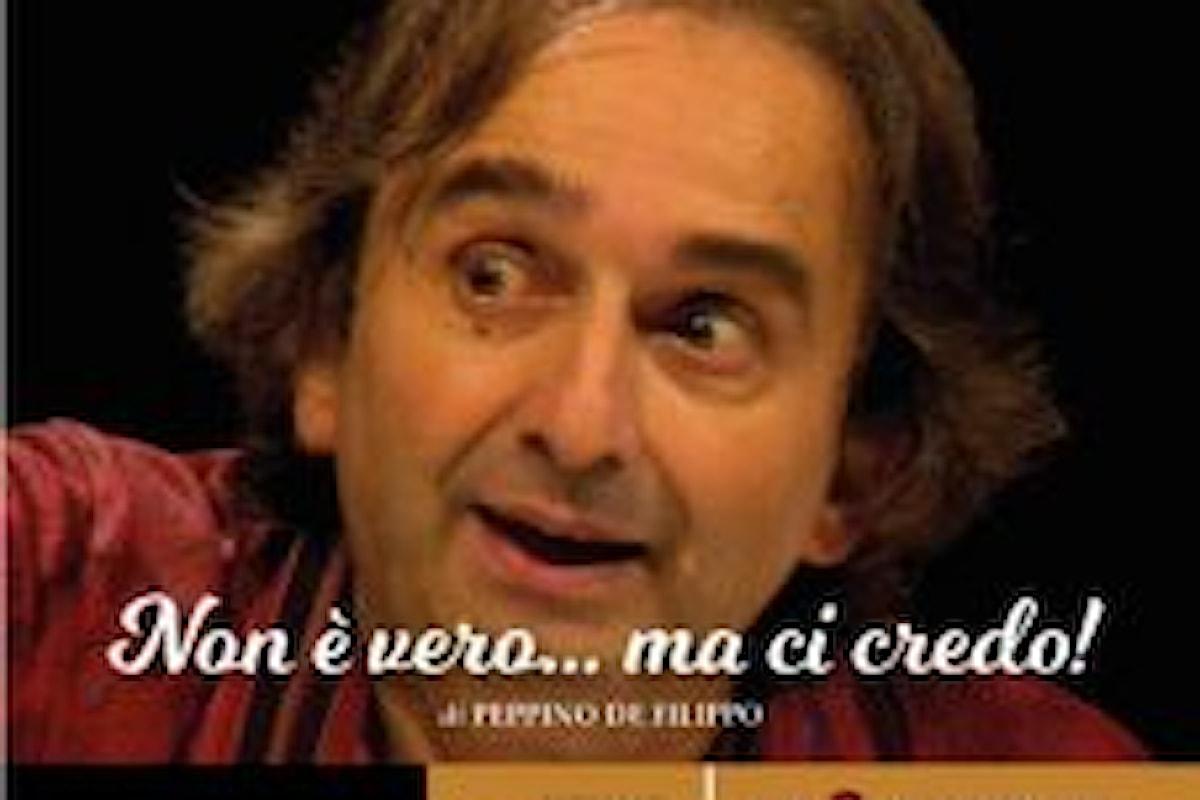 """""""Non è vero ma ci credo"""" – Commedia di Peppino De Filippo con Antonello Avallone al Teatro Flaiano"""