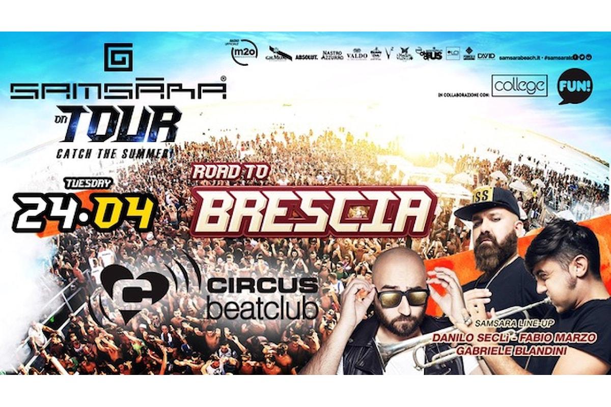 24 aprile, Samsara beach al Circus beatclub di Brescia con Danilo Seclì, Fabio Marzo, Gabriele Blandini