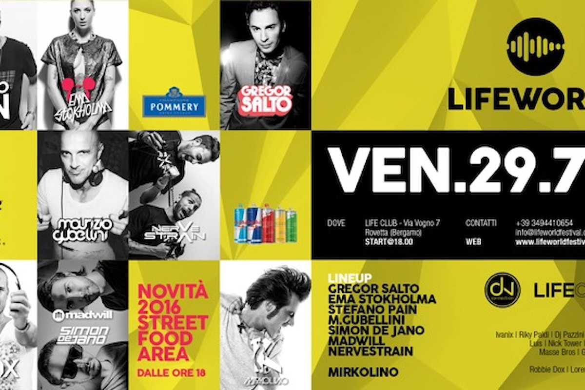 29/7 Lifeworld @ Rovetta (BG) con Gregor Salto, Ema Stokholma, Stefano Pain, Maurizio Gubellini, Simon de Jano + Madwill